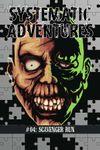 RPG Item: Systematic Adventures #04: Scavenger Run (Multi)