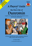 RPG Item: A Players' Guide to the Free City of Dunromin