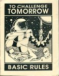 RPG Item: To Challenge Tomorrow Basic Rules (4th Edition)
