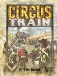 Board Game: Circus Train (Second Edition)
