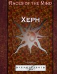 RPG Item: Races of the Mind: Xeph