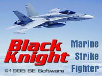 Video Game: Black Knight: Marine Strike Fighter
