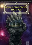 RPG Item: Strangeton House