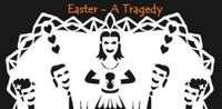 RPG: Easter: A Tragedy