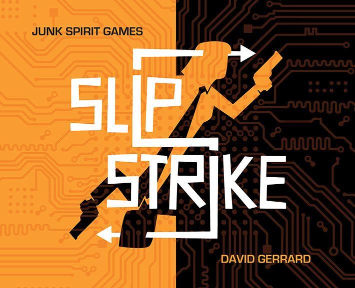 Slip Strike
