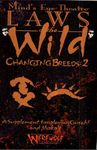 RPG Item: Mind's Eye Theatre: Laws of the Wild Changing Breeds: 2