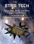 RPG Item: Star Tech: Space Ship, Sci-fi, and Alien Equipment and Guidelines