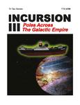 RPG Item: Incursion III: Poles Across the Galatic Empire