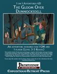 RPG Item: 1 on 1 Adventures #21: The Gloom Over Dunnocksdell