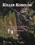 RPG Item: Killer Kobolds!
