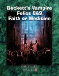 RPG Item: Beckett's Vampire Folio 08 & 09: Faith or Medicine