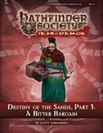 RPG Item: Pathfinder Society Scenario 5-12: Destiny of the Sands, Part 1: A Bitter Bargain