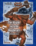 RPG Item: B12: The Right to Arm Bugbears (Pathfinder)