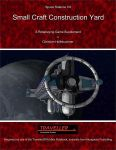 RPG Item: Space Stations 07: Small Craft Construction Yard