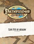 RPG Item: Pathfinder Society Scenario 0-08: Slave Pits of Absalom
