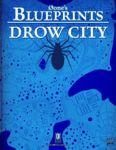 RPG Item: 0one's Blueprints: Drow City