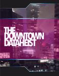 RPG Item: The Downtown Dataheist