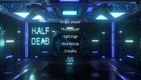 Video Game: Half Dead