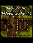 RPG Item: Make Your Own Wooden Forts