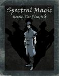 RPG Item: Spectral Magic