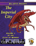 RPG Item: The Imperial City: Volume 3 of the Cities of Wonder