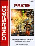 RPG Item: OtherSpace: Pirates