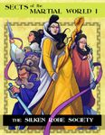 RPG Item: Sects of the Martial World 1: The Silken Robe Society