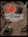 RPG Item: Quick Encounters: Hell Pockets