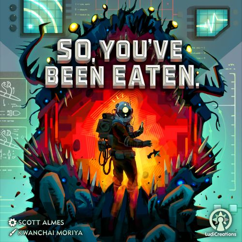 Board Game: So, You've Been Eaten.