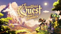 Video Game: SteamWorld Quest: Hand of Gilgamech