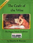 RPG Item: The Craft of the Wise: The Pagan Witch Tradition