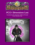 RPG Item: PC13: Dimensions Lost