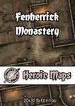 RPG Item: Heroic Maps: Fenherrick Monastery