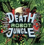 RPG Item: Death Robot Jungle