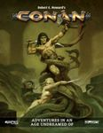 RPG Item: Robert E. Howard's Conan: Adventures in an Age Undreamed Of
