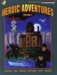 RPG Item: Heroic Adventures Volume 2