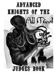 RPG Item: Advanced Knights of the All Mind Judges Book
