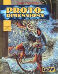 RPG Item: Proto-Dimensions Sourcebook - Volume I