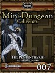 RPG Item: Mini-Dungeon Collection 007: The Pententieyrie (Pathfinder)