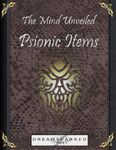RPG Item: The Mind Unveiled: Psionic Items