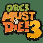 Video Game: Orcs Must Die! 3