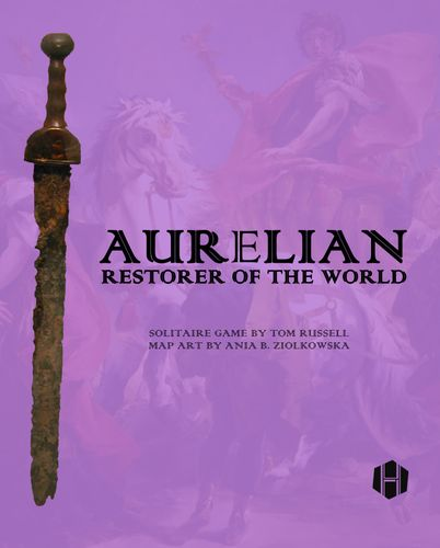 Board Game: Aurelian: Restorer of the World