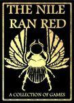 Board Game: The Nile Ran Red