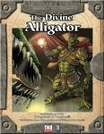 RPG Item: The Divine Alligator (D20 Edition)