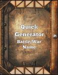 RPG Item: Quick Generator: Battle/War Name