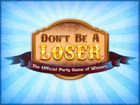 Board Game: Don't Be A Loser