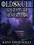 RPG Item: Oldskull Adventure Generator