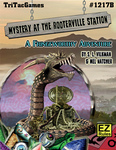 RPG Item: Mystery at Rooterville Station