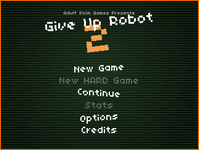 Video Game: Give Up Robot 2