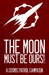 RPG Item: The Moon Must Be Ours!